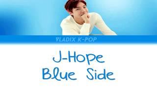 Baixar J-Hope - Blue Side [Han/Rom/Eng Lyrics]