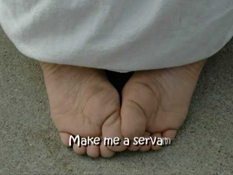 Make me a Servant   (with lyrics... a different song)
