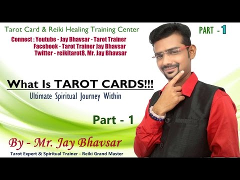 What is Tarot Card? Part 1 | Hindi | Total Transformation | By - Tarot Card Expert Mr. Jay Bhavsar