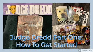 Judge Dredd Part One: How To Get Started