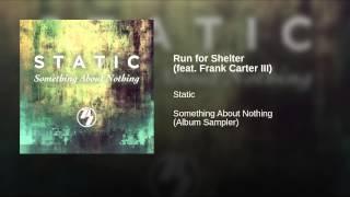 Run for Shelter (feat. Frank Carter III)