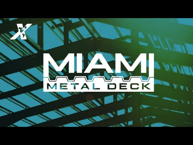 MIAMI METAL DECK