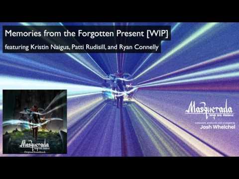 Memories From The Forgotten Present - Masquerada Soundtrack