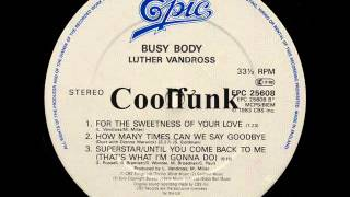 Luther Vandross - For The Sweetness Of Your Love (Disco-Funk 1983)