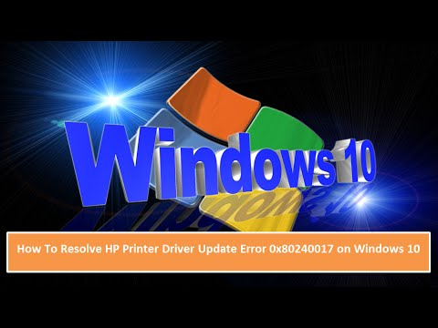 How To Resolve HP Printer Driver Update Error 0x80240017 on Windows 10