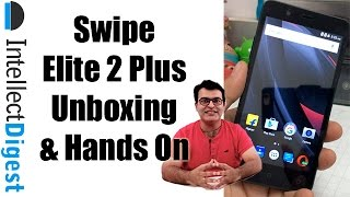 Swipe Elite 2 Plus Unboxing And Hands On- Is It Worth Buying?  | Intellect Digest