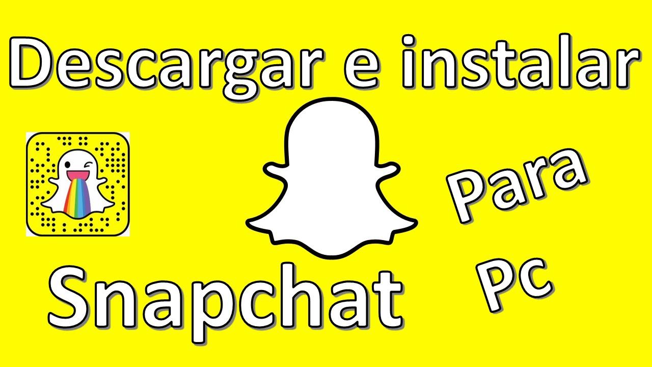 snapchat descargar gratis para laptop