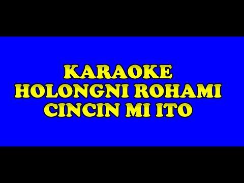 KARAOKE - HOLONGNI ROHAMI / CINCIN MI ITO - Shety Simamora