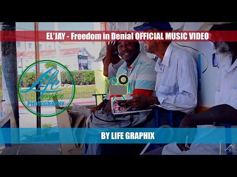 EL&39;JAY - Freedom in Denial