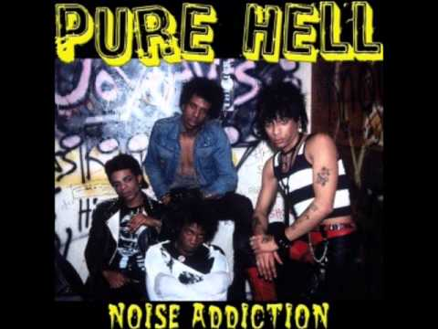 PURE HELL - Noise Addiction - full album