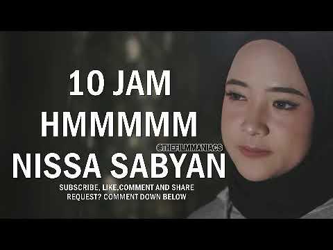 (10 JAM) Hmmm Deen Assalam - Nissa Sabyan