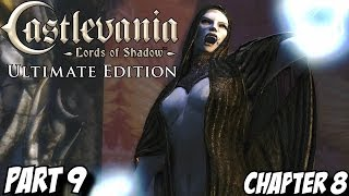 Castlevania Lords of Shadow Gameplay Walkthrough Part 9 - Chapter 8