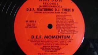 D.E.F Feat D.J Three D - D.E.F Momentum 1985