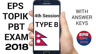 EPS TOPIK PBT EXAM 2018 NEPAL 4th Session TYPE B With  Answer Keys