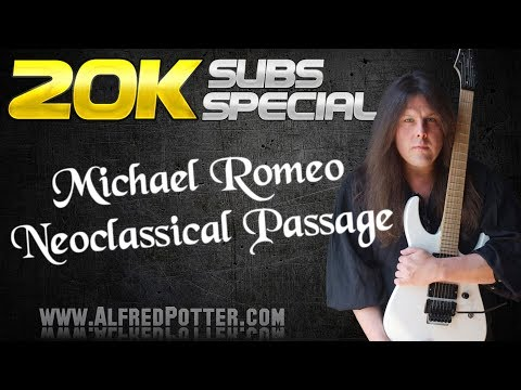 Michael Romeo Style Neoclassical Passage - 20,000 SUBS SPECIAL!