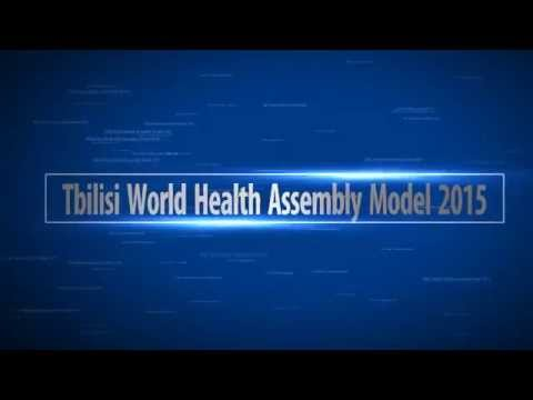 Tbilisi World Health Assembly Model 2015