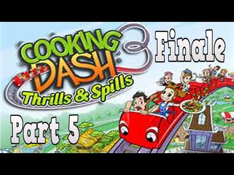 Cooking Dash 3: Thrills And Spills Playthrough W/ Celestial Shadows Part 5 (Finale)