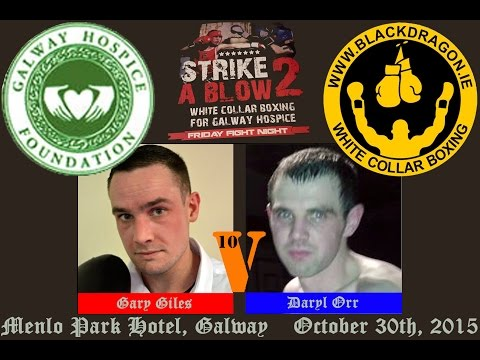 Giles v Orr, Strike A Blow 2 for Galway Hospice