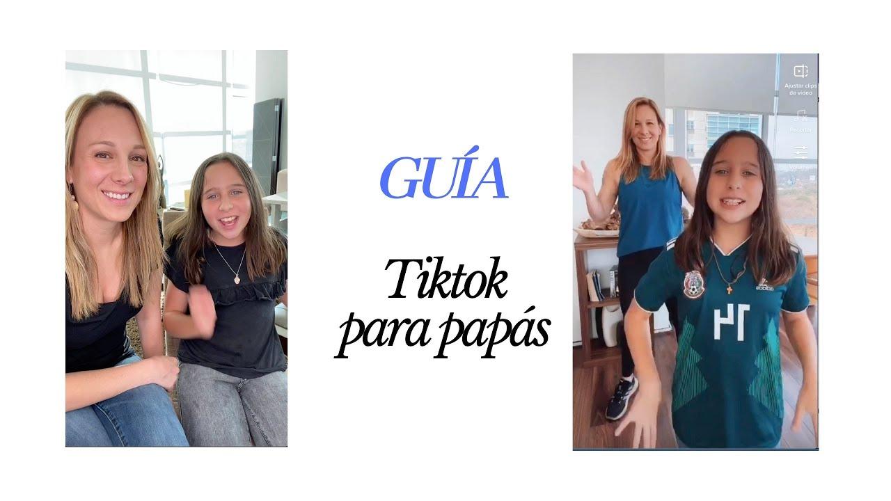 Guía completa de TikTok para padres