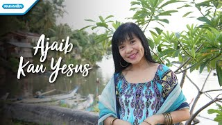 Herlin Pirena - Ajaib Kau Yesus (Official Music Video)
