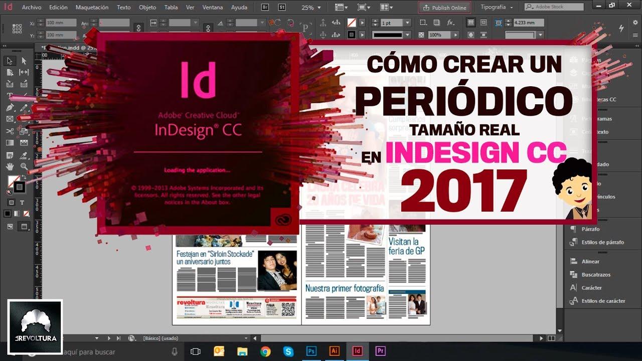 Adobe InDesign CC 2017 | Tutorial Cómo crear un periódico tamaño ...