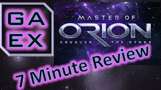 Master Of Orion - 7 Minute Review!