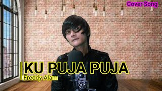 Download Ku Puja Puja Koplo Version (Cover Song Ipank With Lyric) - Freddy Alam