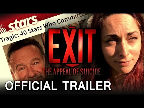 EXIT: The Appeal of Suicide - Official Trailer (2017)