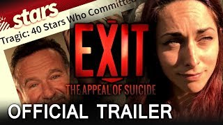 Video EXIT: The Appeal of Suicide - Official Trailer (2017) download MP3, 3GP, MP4, WEBM, AVI, FLV Agustus 2017