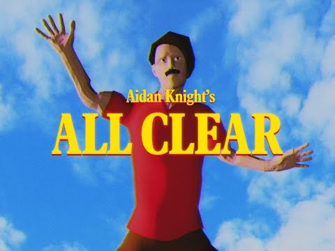 Aidan Knight - All Clear (Official Video)