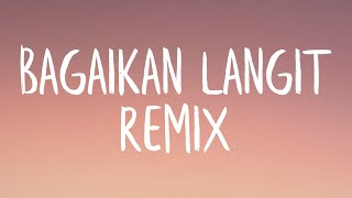 Bagaikan Langit Remix (Lyrics) - TikTok
