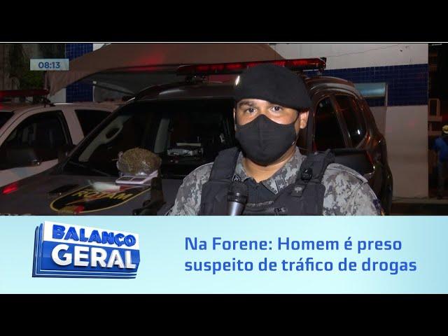 No bairro Forene: Homem é preso suspeito de tráfico de drogas e porte ilegal de arma