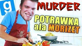 POTRAWKA ALA MORIZET! | Garry's mod (With: EKIPA) #785 - Murder [#45]