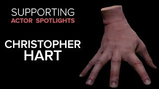 Supporting Actor Spotlights - Christopher Hart