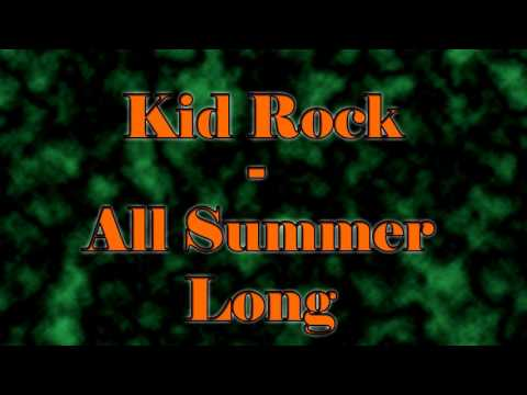 All Summer Long by Kid Rock - [High Quality MP3 Download in the Description]