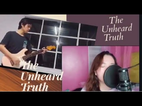 Download The Unheard Truth Cover Song by  DAXINE#THEUNHEARDCOVERCHALLENGE