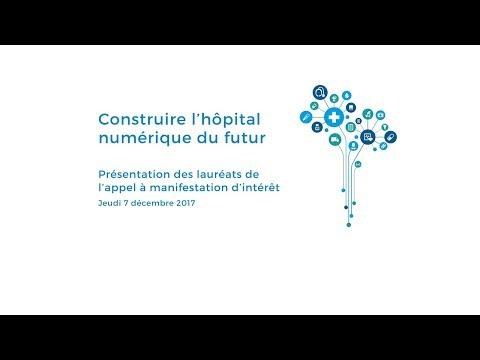 Hôpital numérique du futur : présentation des lauréats de l'appel à manifestation d'intérêt