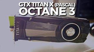 GTX Titan XP vs 1080 vs 1070 vs Titan XM - Octane Render