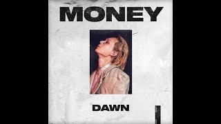 DAWN (던) - 'MONEY' Official Audio
