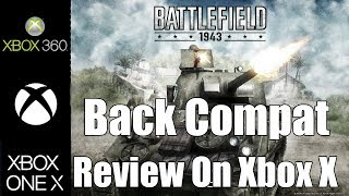 Back Compat Review: Battlefield 1943 (On Xbox One X)