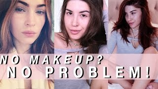 look beautiful without makeup the ultimate no makeup but still hot af guide