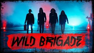 Kill City Kills - Wild Brigade [Official Music Video]