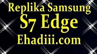 Replika Samsung S7 Edge | İncelemesi | En İyi Replika Telefon Kopya Cep Telefonu