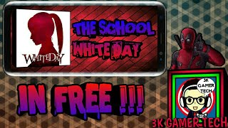 How To Download The School - White Day Horror Game In Free | 3K GAMER TECH |