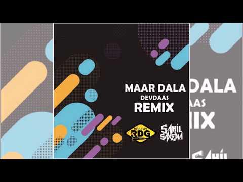 Maar Dala Remix | Devdas | DJ Rdg | Sahil Saxena