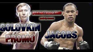 GENNADY GOLOVKIN VS DANIEL JACOBS PROMO [HD]