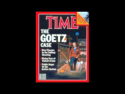 Bernhard Goetz: Villain or Vigilante?