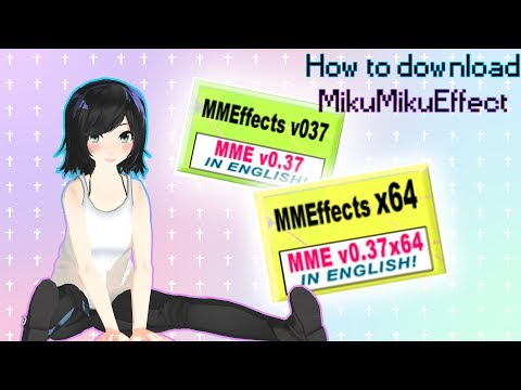 [MMD/MME tutorial] How to download MikuMikuEffect [Updated]