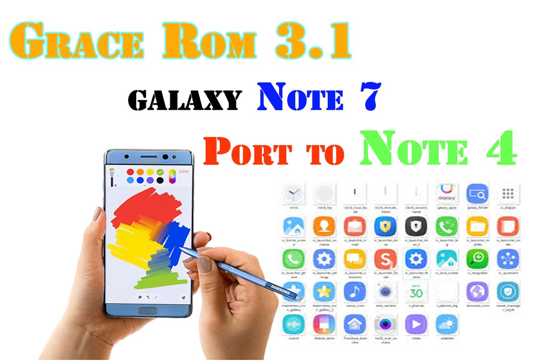 Galaxy Note 7 port to Note 4 N910C [Grace Rom 3 1