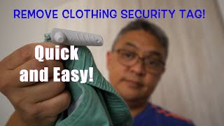 Remove Clothing Security Tągs Quick and Easy